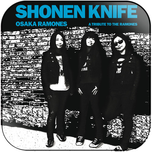 Shonen Knife Osaka Ramones A Tribute To The Ramones-1 Album Cover Sticker