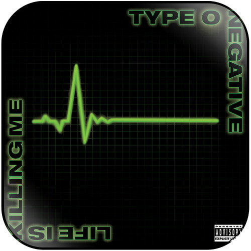 Type O Negative Life Is Killing Me Album Cover Sticker
