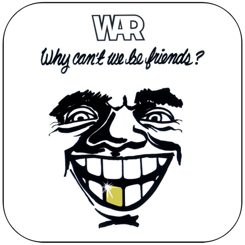 War Why Cant We Be Friends Album Cover Sticker