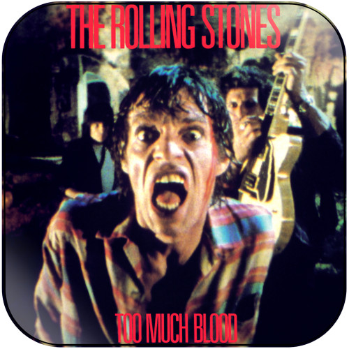 The Rolling Stones too much blood Album Cover Sticker Album Cover Sticker