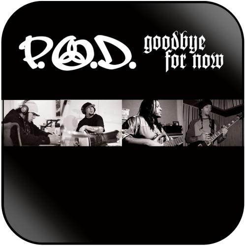 POD Goodbye For Now Album Cover Sticker Album Cover Sticker
