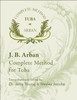 This is the only complete Arban for tuba. This book is essential for all tuba players.