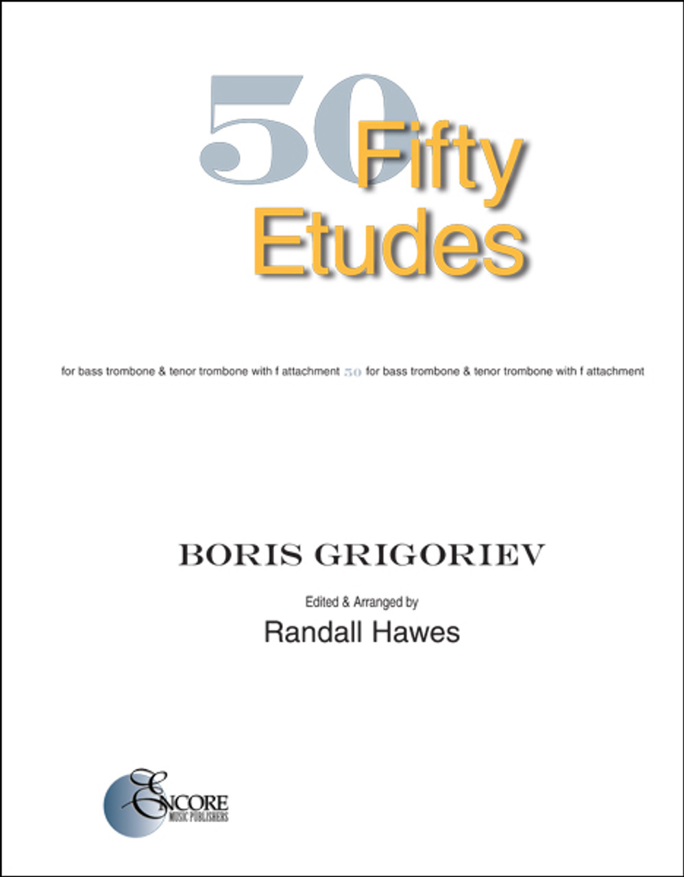Grigoriev 50 Etudes for Bass Trombone & Tenor Trombone with F Attachment