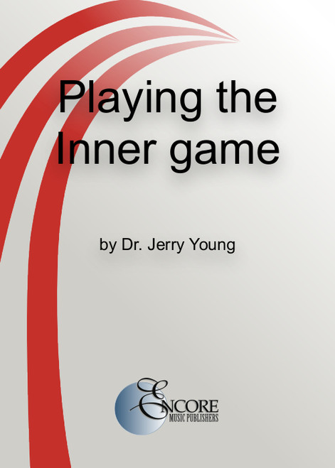 Playing the Inner Game