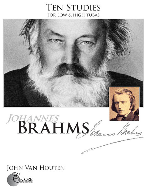 Ten Studies by Johannes Brahms, for low & high tuba by John Van Houten