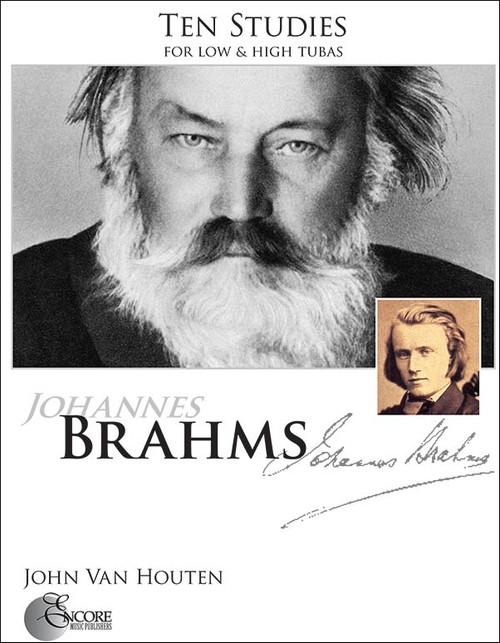 Ten Studies by Johannes Brahms, for low & high tuba by John Van Houten