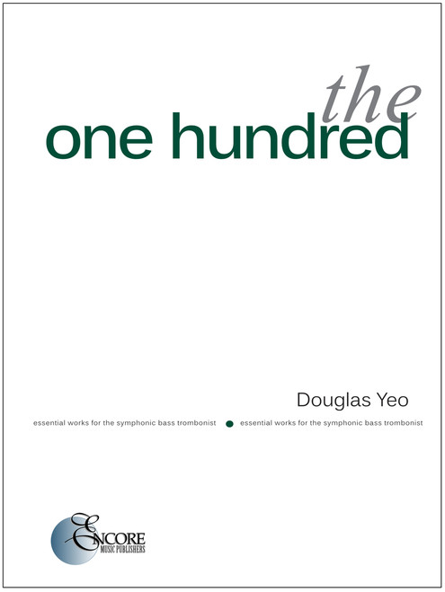 The One Hundred Essential Works for the Symphonic Bass Trombonist