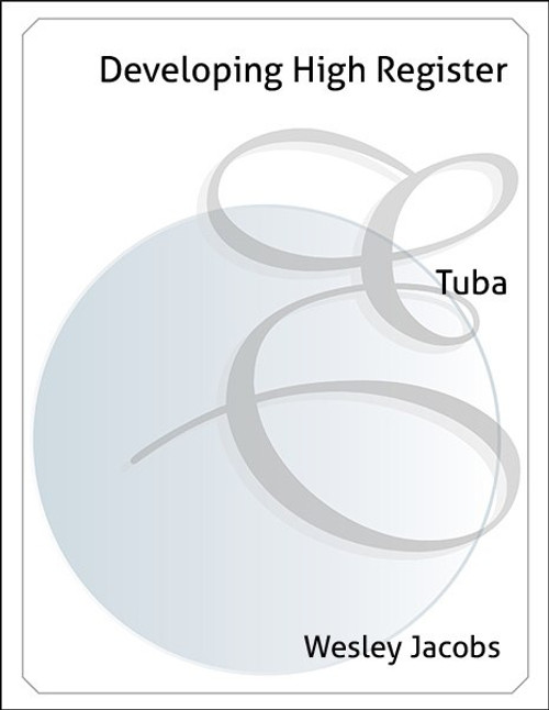Developing High Register on Tuba