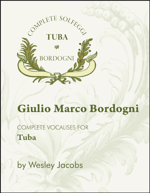 """The Bordogni """"Melodious Etudes"""" for tuba is essential for all tubists."""