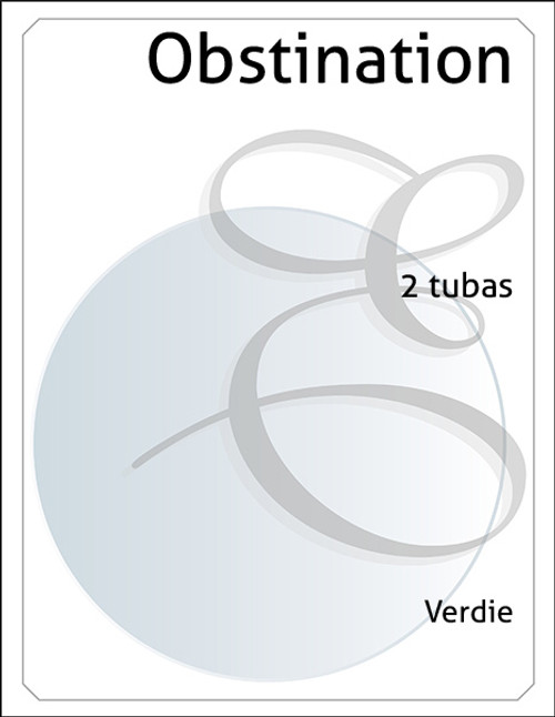 Obstination for two Tubas - Verdie