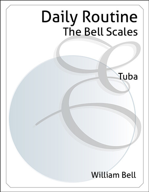 "Daily Routine - ""The Bell Scales"""