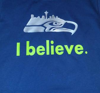 I Believe Shirt Seahawks