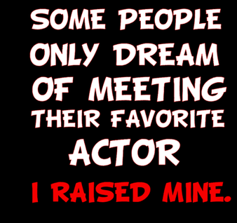 Actor or Actress Parent shirt