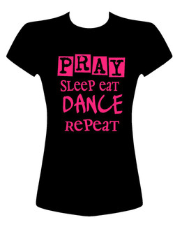 Pray Sleep Eat Dance Repeat