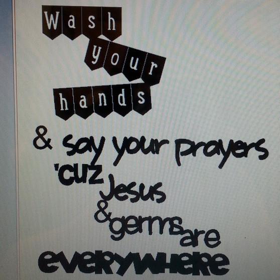 Wash your Hands bathroom saying