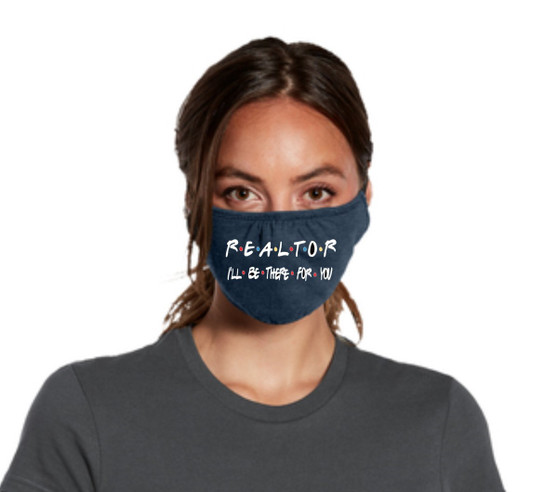 Realtor Friend Mask