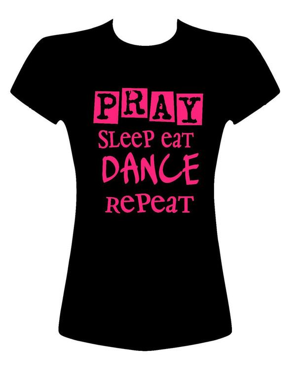 Pray Sleep Eat Dance Repeat