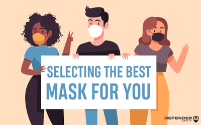 Selecting the Best Mask for You