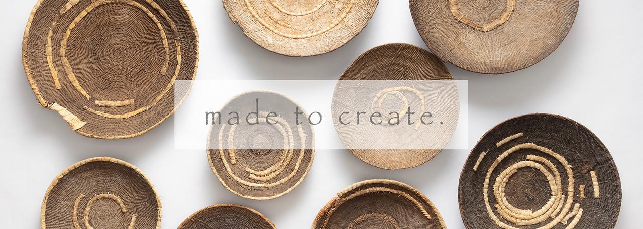 made to create.