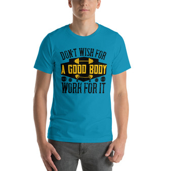 Fitness Wish for a Body Motivational Short-Sleeve Unisex T-Shirt