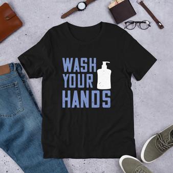 Wash Your Hands Short-Sleeve Unisex T-Shirt