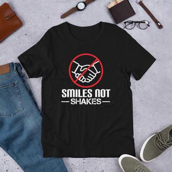 Smiles Not Shakes Short-Sleeve Unisex T-Shirt