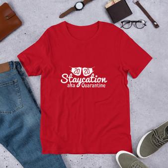 2020 Staycation Short-Sleeve Unisex T-Shirt