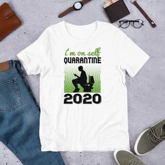 I'm On Self Quarantine 2020 Short-Sleeve Unisex T-Shirt