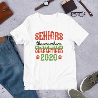 Seniors The One Where They Were Quarantined 2020 Short-Sleeve Unisex T-Shirt
