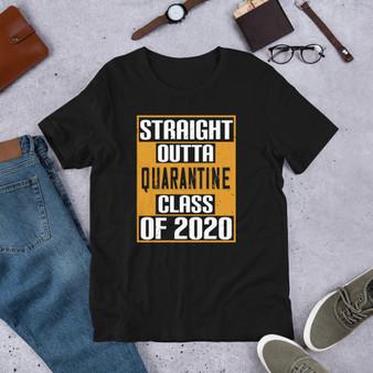 Straight Out Of Quarantine Class 2020 Short-Sleeve Unisex T-Shirt