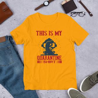 This Is My Quarantine Shirt Short-Sleeve Unisex T-Shirt