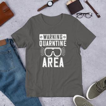 Warning Quarantine Area Short-Sleeve Unisex T-Shirt