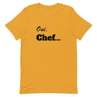 Oui Chef Short-Sleeve Unisex T-Shirt