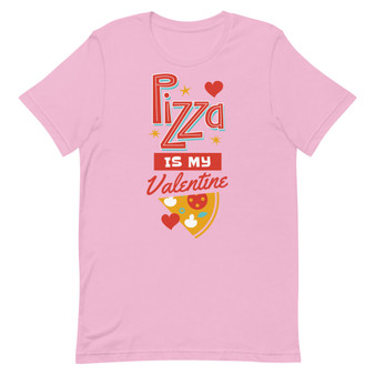 Pizza Is My Valentine Short-Sleeve Unisex T-Shirt