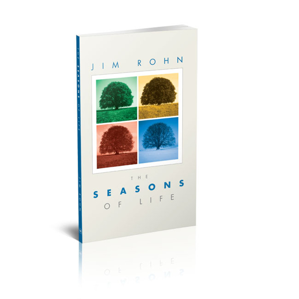 The Seasons of Life by Jim Rohn