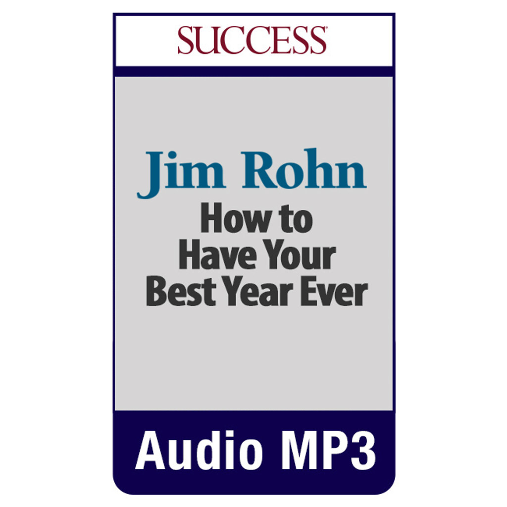 How to Have Your Best Year Ever MP3 audio edition by Jim Rohn
