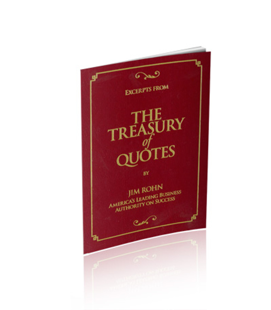 Excerpts from The Treasury of Quotes by Jim Rohn