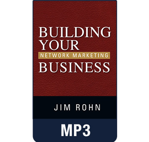 Building Your Network Marketing Business MP3 Audio by Jim Rohn