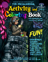 This is the official, new for 2015, 48 paged, full sized,engineered for fun, coloring and Activity Book, like only the Peculiarium could do. Recommended for older kids and those fully grown.