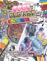 Masterpieces of Classical Art - Ready to Color. Edited by Mike Wellins.