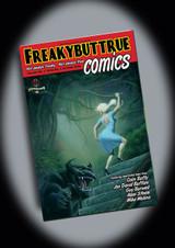 FreakyButTrue Comics Vol. 1 Issue 1