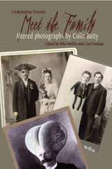 Meet the Family: Altered Photographs by Colin Batty
