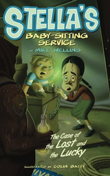 Stella's Babysitting Service II by Mike Wellins