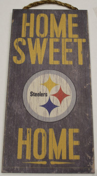 "PITTSBURGH STEELERS - OFFICIAL NFL HOME SWEET HOME 6 X 12"" WOODEN SIGN"