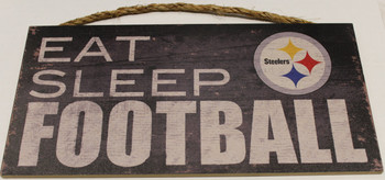 "PITTSBURGH STEELERS - OFFICIAL NFL EAT SLEEP FOOTBALL 6 X 12"" WOODEN SIGN"