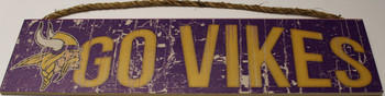 "MINNESOTA VIKINGS - OFFICIAL GO VIKES 4 X 16"" WOODEN SIGN"