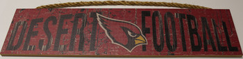 "ARIZONA CARDINALS - OFFICIAL DESERT FOOTBALL 4 X 16"" WOODEN SIGN"