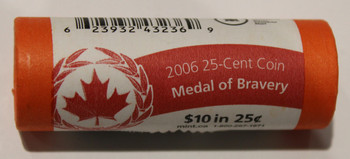 2006 MEDAL OF BRAVERY 25-CENT SPECIAL WRAP ROLL