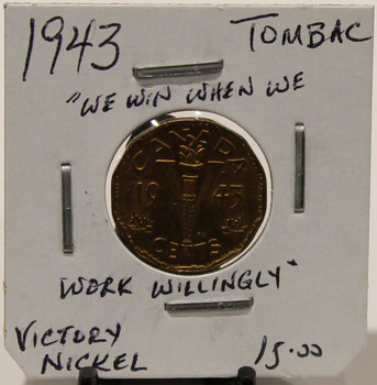 1943 CANADIAN FIVE- CENT - VICTORY NICKEL - TOMBAC - UNGRADED - AS PICTURED