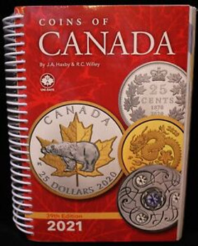 2021 COINS OF CANADA - 39TH EDITION - HAXBY & WILLEY